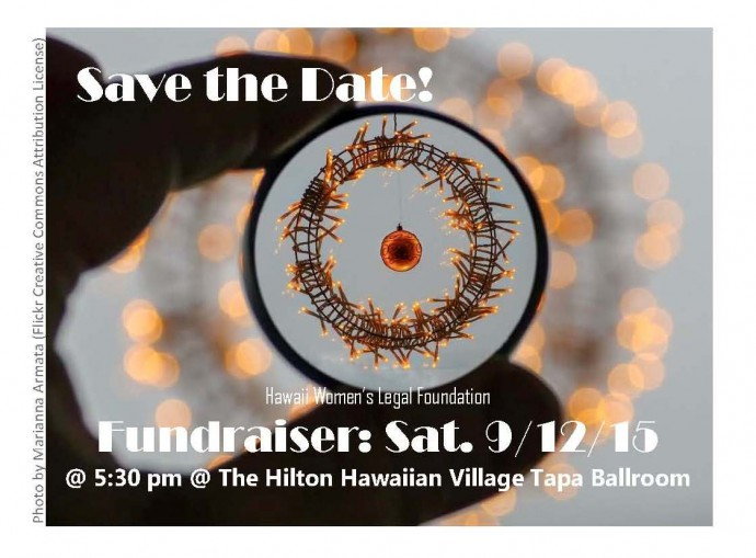 SAVE THE DATE - SEPTEMBER 12, 2015, 5:30 PM, HILTON HAWAIIAN VILLAGE